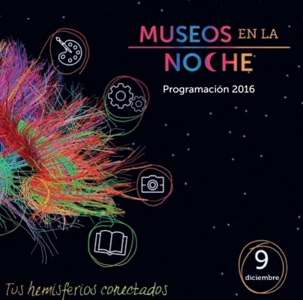 """Programación completa de """"Museos en la Noche: Tus hemisferios conectados"""""""